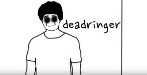 deadringer thingy